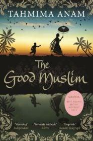 দ্য গুড মুসলিম – তাহমিমা আনাম